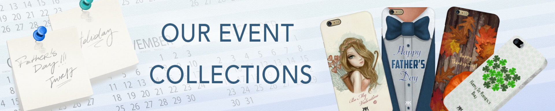 Event Collections Phone Cases